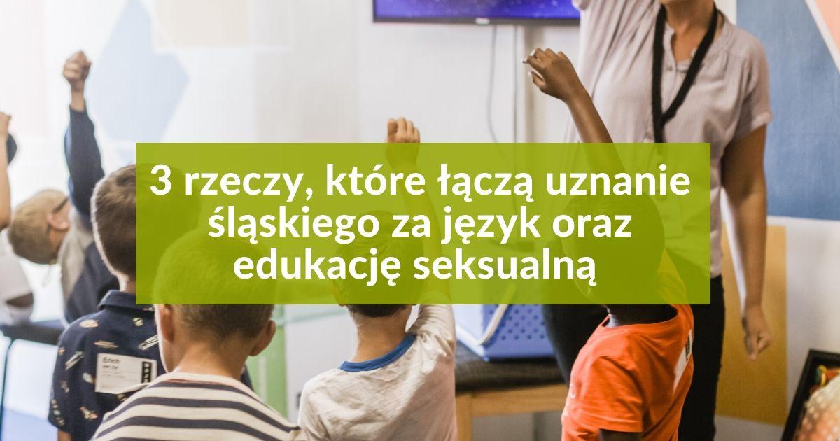 edukacja seksualna, a język śląski